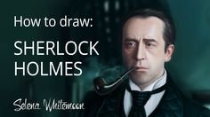 How to Draw: russian #Sherlock #Holmes | Как это рисовалось: Шерлок Холмс