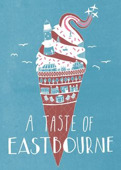Poster for Eastbourne food tasting - campanha viagem. Ice Cream Poster, Creative Review, Square Art, Beach Artwork, Vintage Travel Posters, Graphic Illustration, Travel Illustration, Marketing, Vintage Images