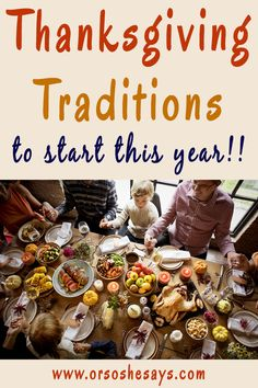 12 Thanksgiving Traditions to Start This Year
