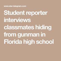 Student reporter interviews classmates hiding from gunman in Florida high school
