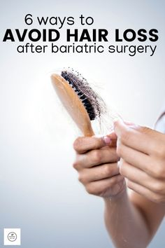 6 Ways to Minimize Hair Loss After Bariatric Surgery - Bariatric Meal Prep