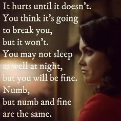 numb and fine are the same. Scandal Quotes, Glee Quotes, Tv Show Quotes, Scandal Abc, Movie Quotes, Olivia Pope Quotes, Forbes Quotes, Way Of Life, My Guy