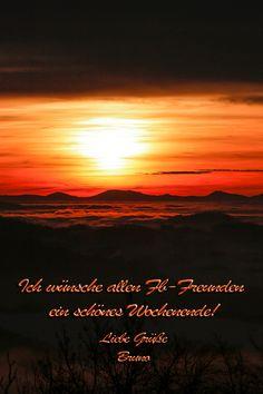 Ich wünsche allen Kunden und Social Media-Freunden ein wunderschönes Wochenende! Portrait, Celestial, Sunset, Nature, Movie Posters, Travel, Outdoor, Photos, Nice Weekend