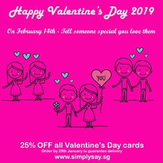 25% OFF all Valentine's Day cards  Order by 28th January to guarantee delivery