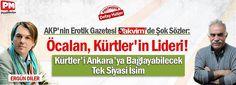 AKP'nin Erotik Gazetesi Takvim'de Şok Sözler: Öcalan, Kürtler'in lideri! | Gündemden Güncel Haberler