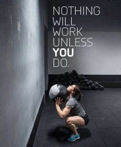 Nothing will work until YOU do. #TraumaCrossfit