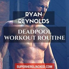 BONUS: So we've seen Reynolds pretty ripped before, and it's safe to say he's doing something right! I mean, the guy has played Hannibal King (as shown above), Green Lantern, and is now in a huge role as Deadpool after portraying Wade Wilson in X-Men Orig Fitness Body Men, Muscle Fitness, Fitness Tips, Fitness Motivation, Health Fitness, Men Health, Ryan Reynolds Deadpool Workout, Superhero Workout, Muscles In Your Body