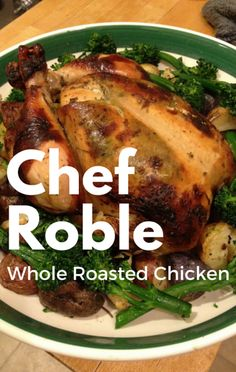 "Chef Roble's Whole Roasted Chicken recipe is so good it was even featured on an episode of ""Empire!"" He joined Dr Oz to reveal how you can make it yourself at home."
