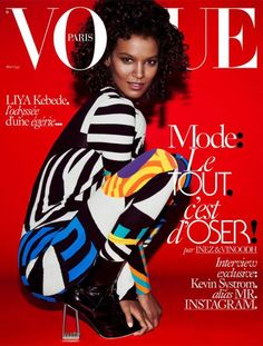 'VOGUE' PARIS PUTS MODEL OF COLOR ON COVER FOR 1ST TIME IN 5 YEARS Liya Kebede's cover is significant — and not only because she looks stunning. http://fashionista.com/2015/04/liya-kebede-vogue-paris