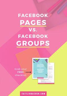 Facebook Pages vs. Facebook Groups | Facebook Groups | Social Media Tips | Business Tips | caitlinbacher.com