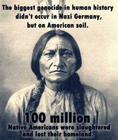 100 Million Native American Were Slaughtered
