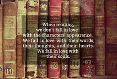 """We fall in love with their souls"".. :-)"