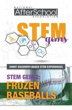 This month's STEM Gems experience is all about baseball. Baseball science, that is! Through the use of frozen baseballs, your afterschool students will learn about the concepts of flexibility, movement and impact recovery. Stem Science, Preschool Science, Science Experiments Kids, Science Classroom, Science Fair, Science Lessons, Science For Kids, Science Activities, Stem Fair Projects