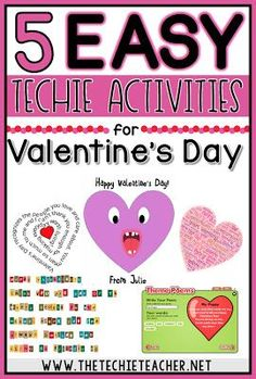 5 EASY techie activities for Valentine's Day. Are you a 1:1 classroom or do you have access to laptops, computers or Chromebooks? If so, check out these EASY technology themed activities for Valentine's Day