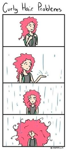 """Don't be a baby, it's just a little drizzle, you'll be fine."" 