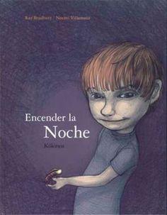 10 cuentos infantiles para 10 miedos comunes de la infancia. Cuento Encender la noche