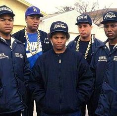 N.W.A.   My HS boyfriend worked for Eric, aka Easy E.  I hated being forced to listen to the songs.  I appreciate now why the music happened.  Go see Straight Outta Compton, it is history.