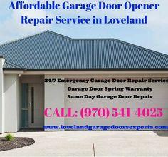 Affordable Garage Door Opener Repair Service in Loveland,CO    Contact us at (970) 541-4025 | www.LovelandGarageDoorsExperts.com