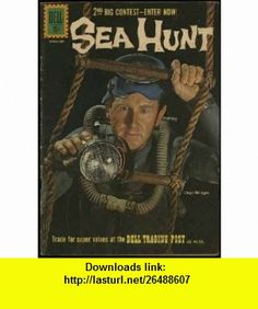 Sea Hunt (Dell TV Adventure Comic #11) Lloyd Bridges photo cover December 1961 Lloyd Bridges, Russ Manning ,   ,  , ASIN: B003KUHA4G , tutorials , pdf , ebook , torrent , downloads , rapidshare , filesonic , hotfile , megaupload , fileserve