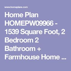 Home Plan HOMEPW09966 - 1539 Square Foot, 2 Bedroom 2 Bathroom + Farmhouse Home with 2 Garage Bays | Homeplans.com