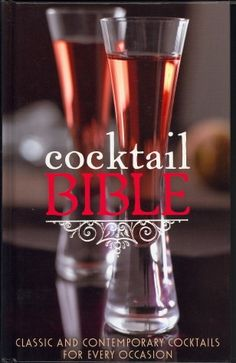 Cocktail Bible, alcoholic beverages