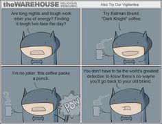 Batman and coffee jokes... ftw