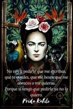 The Engaged Spanish Classroom Frida E Diego, Frida Art, Great Quotes, Me Quotes, Qoutes, Inspirational Quotes, Karma Quotes, Couple Quotes, Famous Quotes
