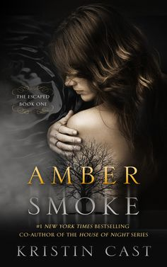 Cover Reveal: Amber Smoke (The Escaped #1) by Kristin Cast -On sale June 9th 2015 by Diversion Books -There is a world that runs parallel to our own, a world in which the souls of the damned are caged, where they are looked over by the Furies, and where they spend eternity in torment, mirroring the devastation and mayhem they created when alive. Someone has opened the cage.