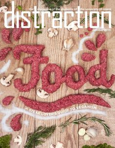 October The Food Issue University Of Miami, Magazine Cover Design, Make It Simple, October, Food, Meals, Yemek, Eten