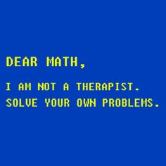 Dear Math Funny T-Shirt More Info Behind Dear Math Funny T-Shirt Word play is the witty exploitation of the meanings and ambiguities of words, especially in puns. T-Shirts & Apparel - Dear Math Funny