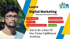Digital Marketing Training Institute in Kolkata - Vision Upliftment Academy Create Your Own Business, Start Up Business, Online Business, Marketing Topics, Internet Marketing, Cyber Security Course, Online Digital Marketing, Marketing Training, Marketing Professional