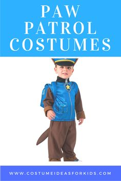 Paw Patrol Costumes for Kids, including Marshall, police pup Chase, and fearless Skye can be found here.  Find these and more costume ideas for kids.