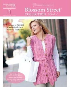 Blossom Street Collection Book 1 - knitting pattern book. #debbiemacomber #blossomstreetseries