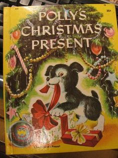 1953 Polly's Christmas Present Childrens Book, Dog, Puppy, Christmas Present, Santa Claus
