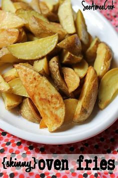 (Skinny) Oven Fries - easy, tasty, and just 102 calories a serving!