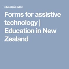 Forms for assistive technology Assistive Technology, Educational Technology, Free Resume, Special Education, New Zealand, Student, Lettering, Disability, Cover