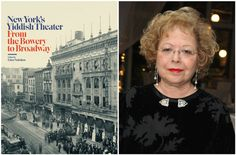 """New York's Yiddish Theater: From the Bowery to Broadway,"" by Edna Nahshon ("