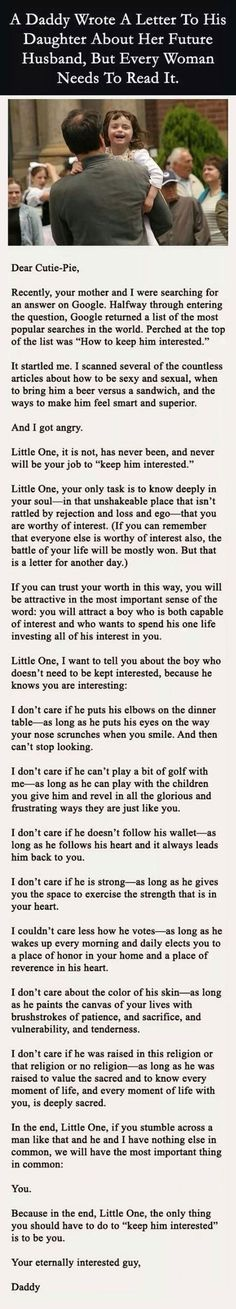 A daddy wrote a letter to his daughter about her future husband, but every woman needs to read it.