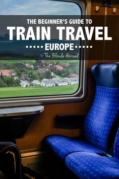 Traveling by train in Europe is an experience within itself. It's relaxing, you can see beautiful...
