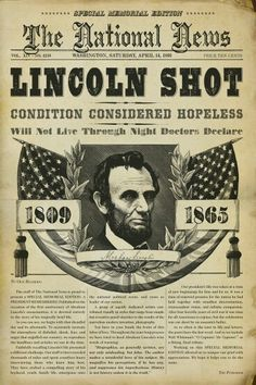 """""""The National News"""" headlines LINCOLN SHOT: The assassination of U. President Abraham Lincoln took place on Good Friday, 14 just as the American Civil War was drawing to a close. American Presidents, American Civil War, American History, Captain American, Dead Presidents, American Soldiers, Abraham Lincoln, Carolina Do Sul, Lincoln Assassination"""