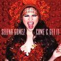 """Come & Get It"" (2013)"