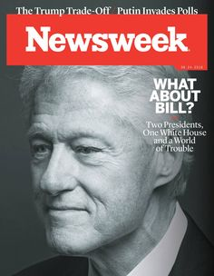Free Download Newsweek #Magazine - June 24 2016. WHAT ABOUT BILL? - Two Presidents, One White House and a World of Trouble    The Trump Trade-Off / Putin Invades Polls    All the President's Men - Hillary's biggest challenge if she makes it to the White House: #news #week #newsweek