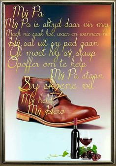 Best Dad Gifts, Gifts For Dad, Fathers Day Wishes, Love Quotes For Him Romantic, Afrikaanse Quotes, Bible Prayers, Inspirational Thoughts, Hiking Boots, Combat Boots