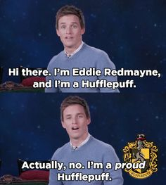 HUFFLEPUFF PRIDE -- I just saw Fantastic Beasts and Where to Find Them and it was FANTASTIC. Eddie IS THE MOST AMAZING NEWT