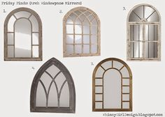 Whimsy Girl Design Blog: Ten awesome mirrors with shopable links! Arch mirror, windowpane mirror, window mirror mantle mirror, wall mirror