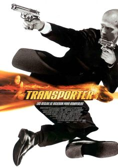 Transporter....Jason Statham.....sweet.