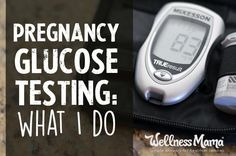 Glucola Pregnancy Glucose Test: What I Do - Glucola is a drink used during the pregnancy glucose test to determine risk of gestational diabetes, but there are potential problems with this test.