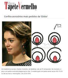 ... com uma materia mostrando a lista dos acessórios mais pedidos da Globo  estava o brinco Impacto usado pela atriz Sophie Charlotte na novela  Babilônia. 0afa960ba9