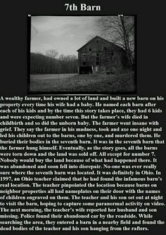 The Barn - a creepy ghost story that truly does have a location to go along with this tale. Don't know if the teacher part is true, but the original story is supposedly true. I like scary stories. They are creepy yet awesome. Creepy Ghost Stories, Short Creepy Stories, Horror Stories, True Stories, Strange Stories, Paranormal Stories, True Creepy Stories, Crazy Stories, Que Horror