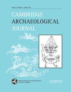 Cambridge Archaeological Journal - http://journals.cambridge.org/CAJ